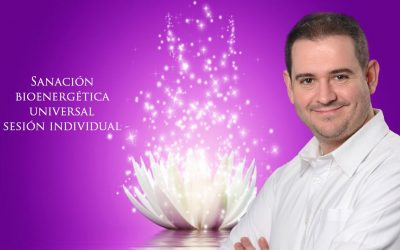Sanación Bioenergética Universal individual, con Rubén Escartín (formatos presencial y a distancia)