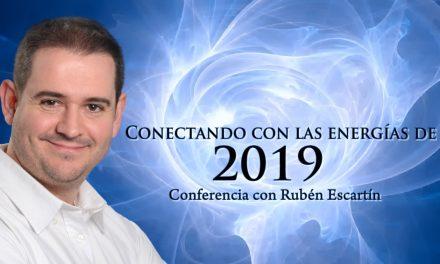 """Ya está disponible la conferencia """"Conectando con las energias de 2019"""" impartida por Rubén Escartín"""