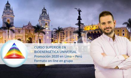 Curso Superior en Bioenergética Universal (Promoción 2020 en Lima / Perú) – formato on-line en grupo