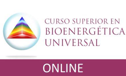 Curso Superior en Bioenergética Universal ONLINE (cuando y donde quieras, por internet)