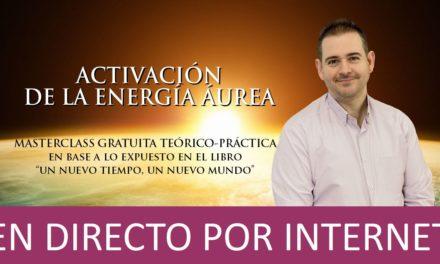 Activación de la Energía Áurea (masterclass gratuita teórico-práctica) – EN DIRECTO POR INTERNET
