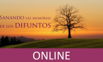 """Taller """"Sanando las memorias de los difuntos"""" ONLINE (cuando y donde quieras, por internet)"""