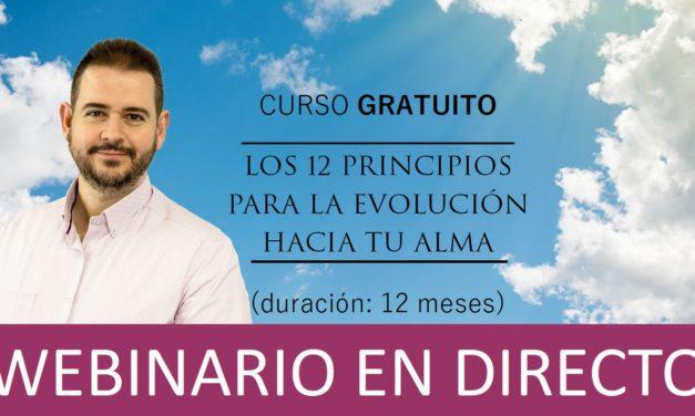 """Curso Gratuito: """"LOS 12 PRINCIPIOS PARA LA EVOLUCIÓN HACIA TU ALMA"""""""