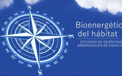 Bioenergética del hábitat (Estudios de geopatías – Armonización de espacios)